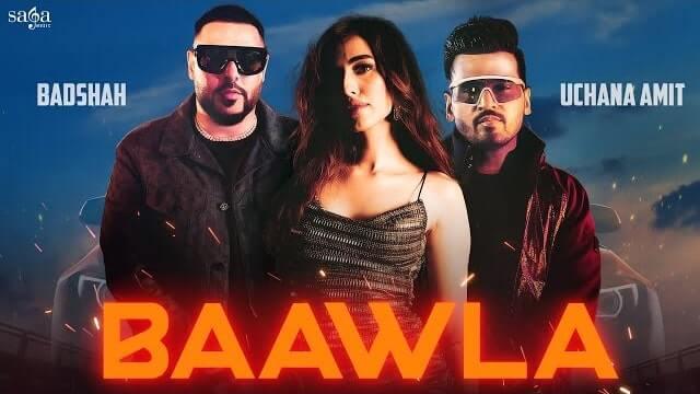 Baawla Badshah Mp3 Song Download