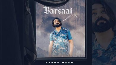 Barsaat Babbu Maan Mp3 Download