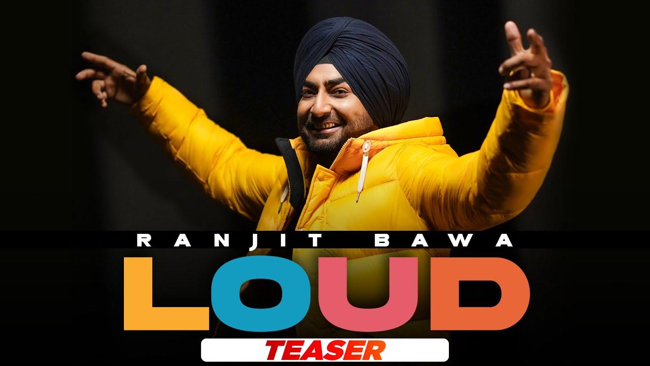 Loud Ranjit Bawa Mp3