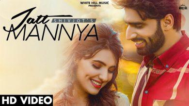 Jatt Mannya Shivjot Mp3 Song Download