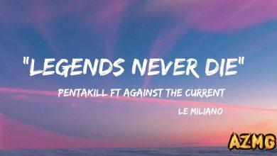 Legends Never Die Mp3 Download