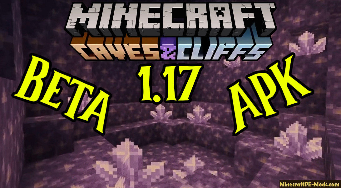 minecraft 1.17 cave update apk download android