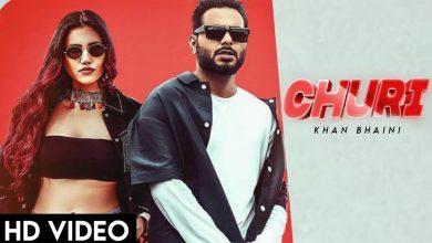 Churi by Khan Bhaini Mp3 Download