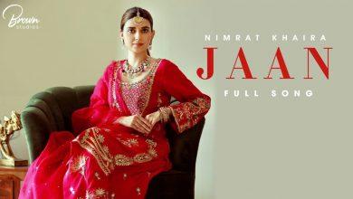 Jaan Song Nimrat Khaira Mp3 Download