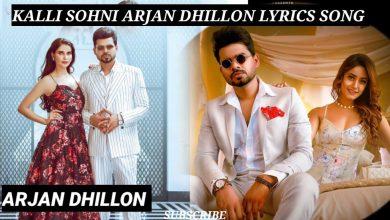 Kalli Sohni Arjan Dhillon Mp3 Download